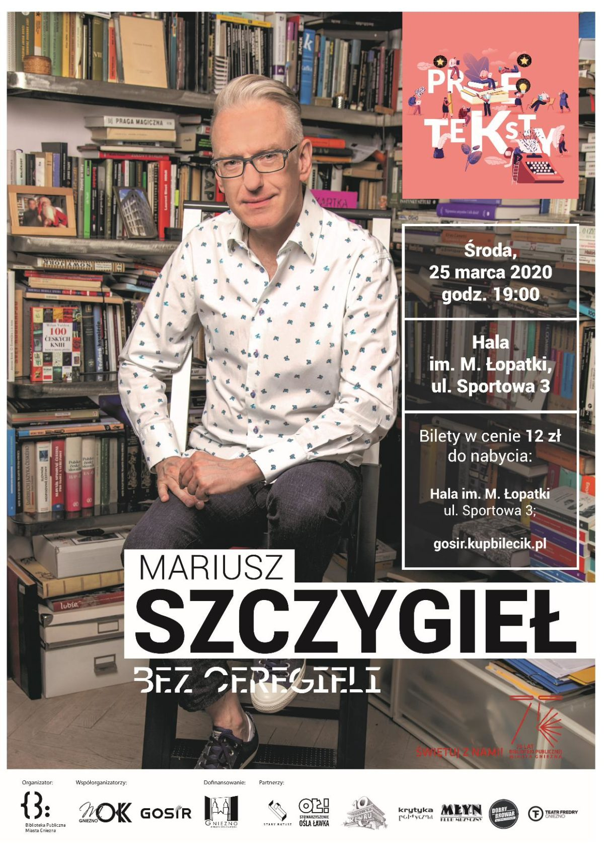 Mariusz Szczygieł w Gnieźnie! …..