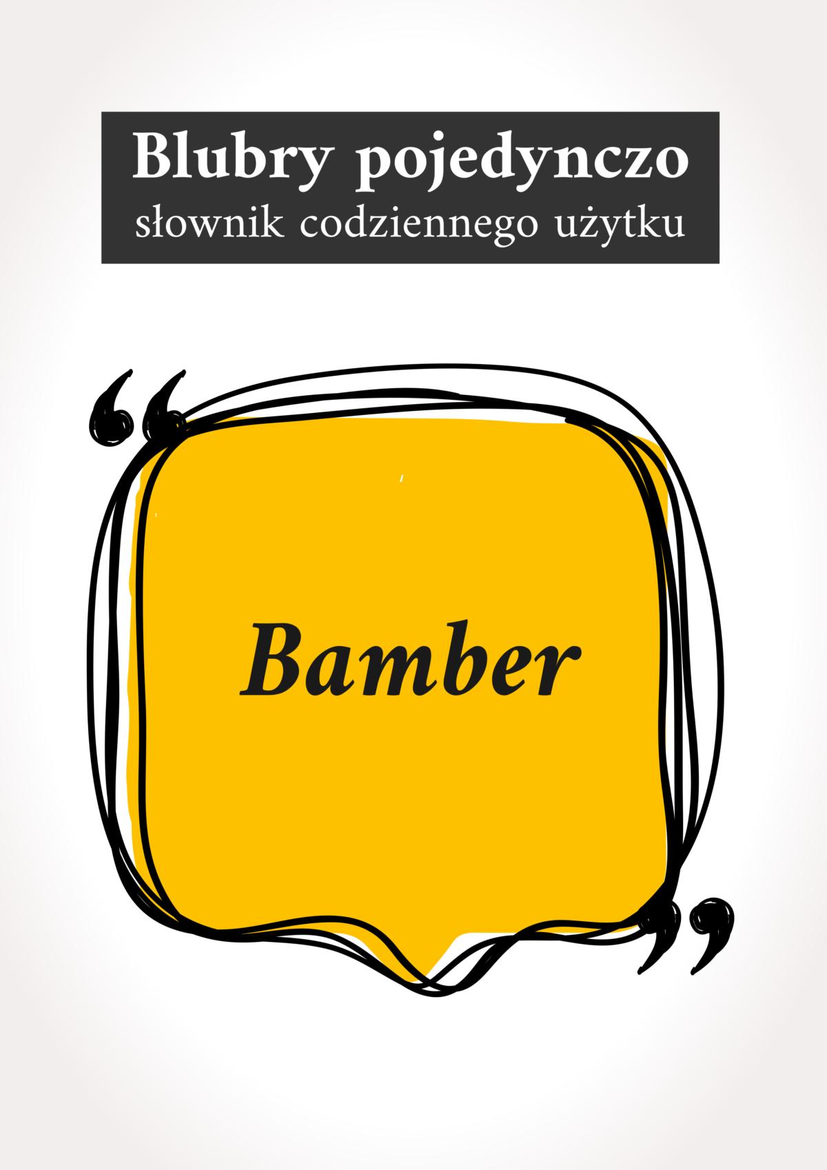 """Blubry: """"Bamber"""""""