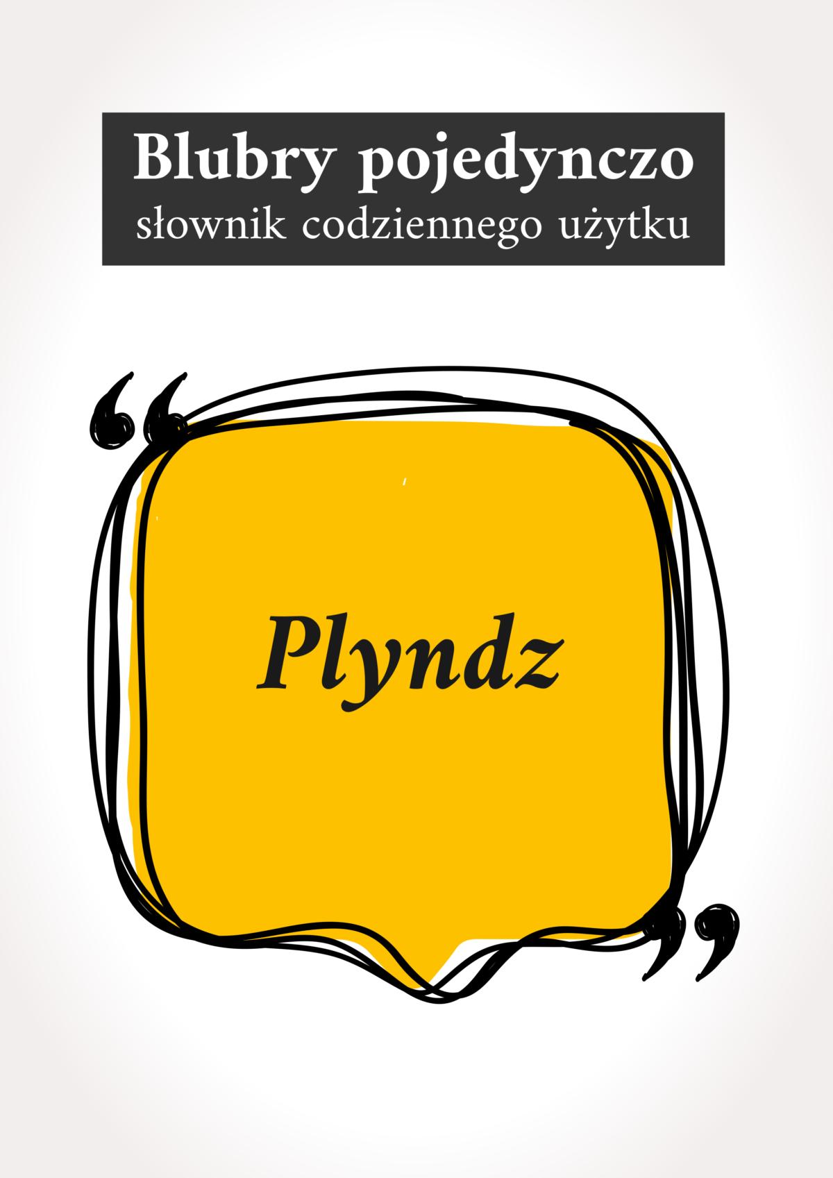 "Blubry: ""Plyndze"""