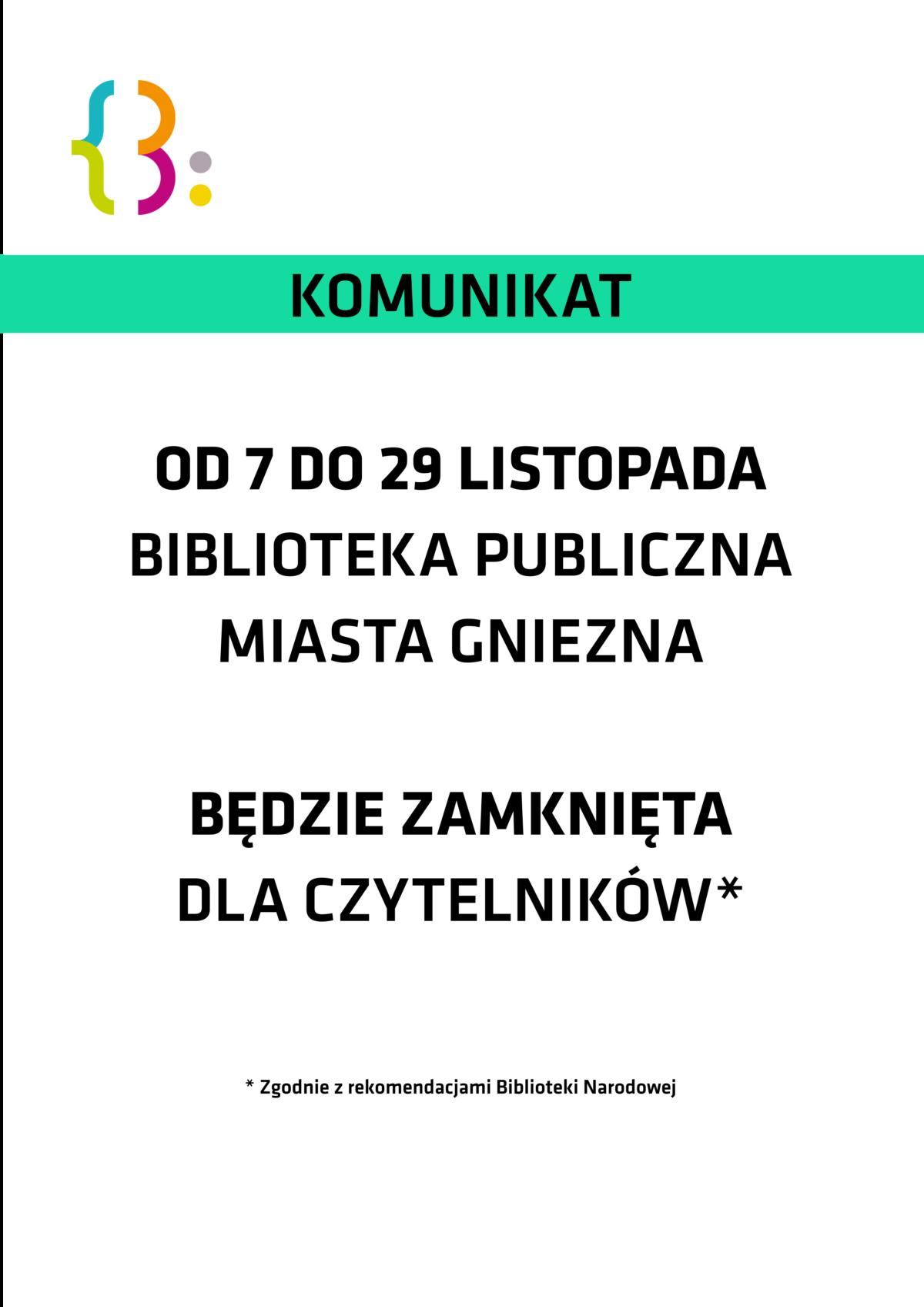 Biblioteka Publiczna Miasta Gniezna zamknięta dla czytelników od 7 do 29 listopada br.