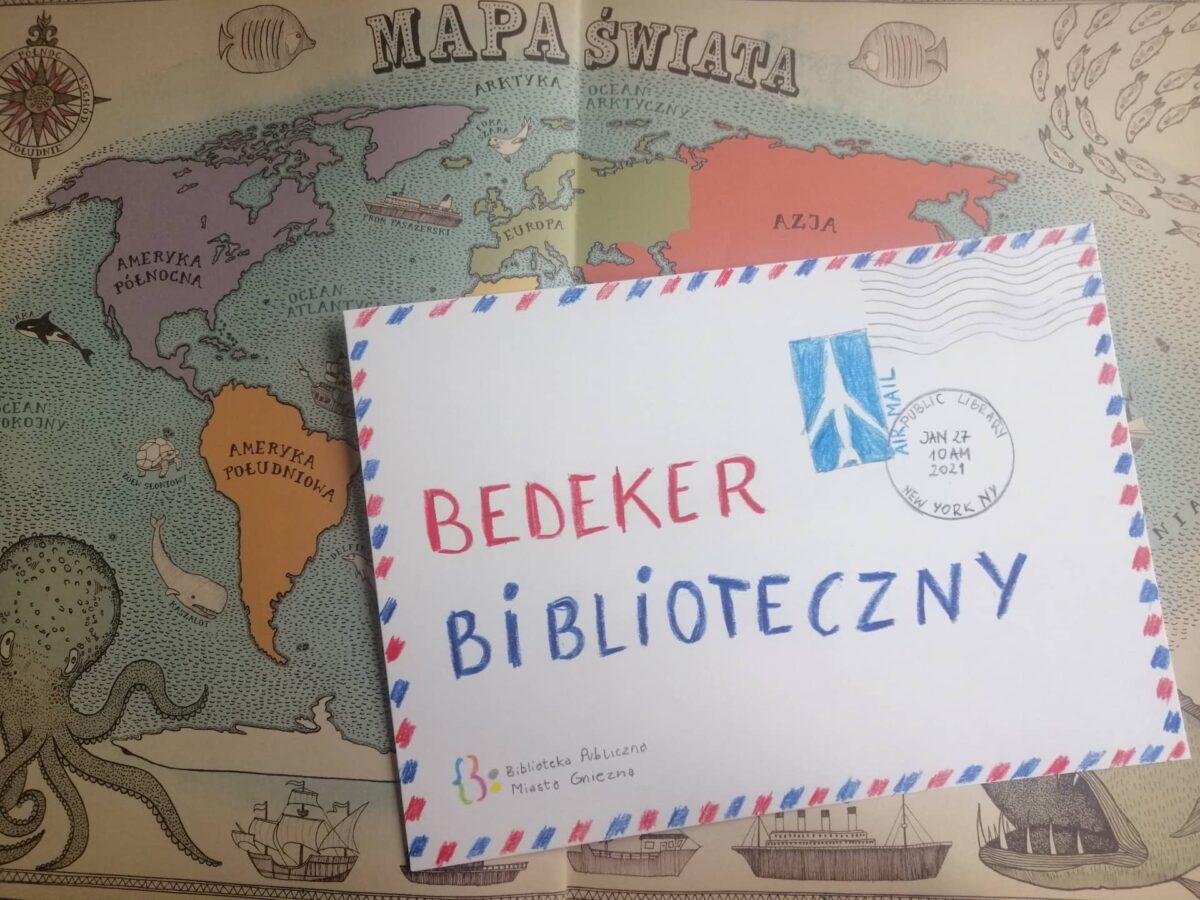 """Bedeker biblioteczny – czyli nasz nowy cykl w """"zdalnej Bibliotece"""""""