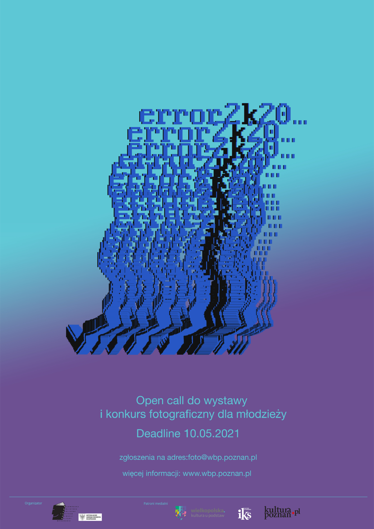 """Open call do wystawy i konkurs fotograficzny dla młodzieży """"Error_2k20…"""""""