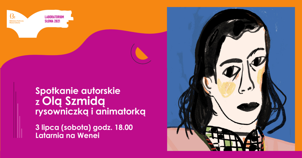 Spotkanie autorskie z Olą Szmidą – rysowniczką i animatorką