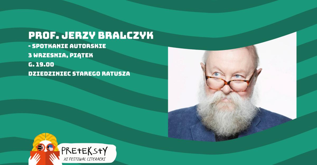 XI PRETEKSTY: prof. Jerzy Bralczyk – spotkanie autorskie