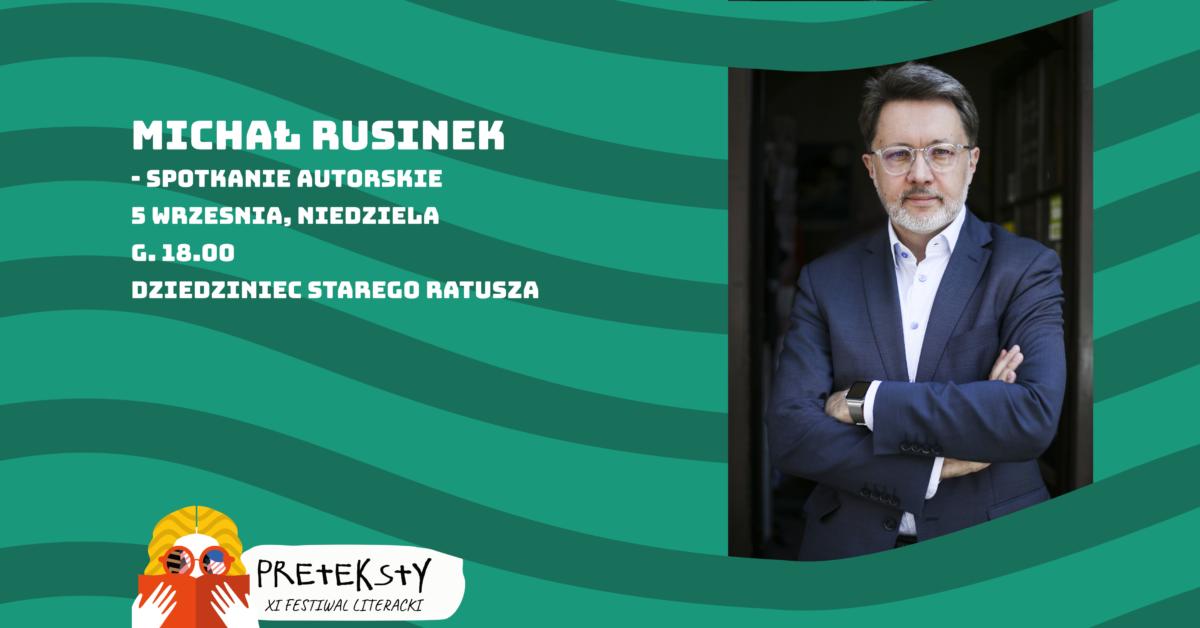 XI PRETEKSTY: Michał Rusinek – spotkanie autorskie