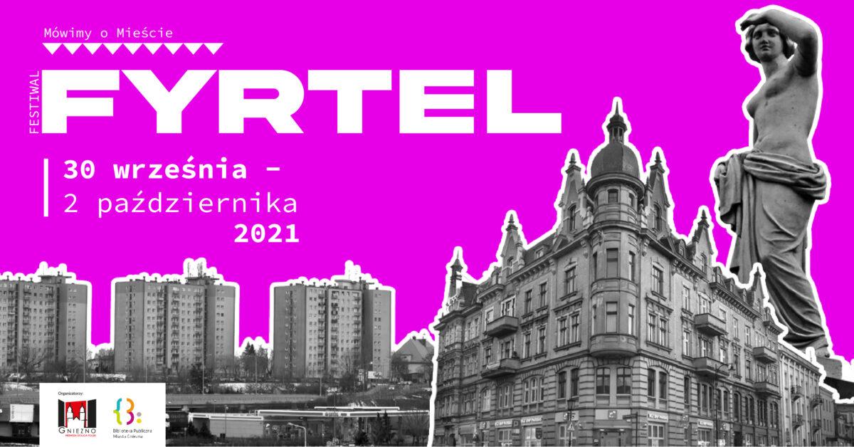 VII FYRTEL – festiwal o Mieście