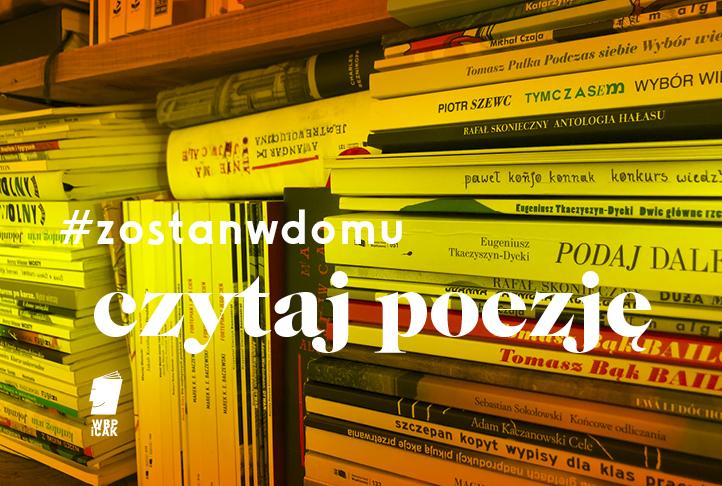 Polecamy dobrą polską poezję współczesną